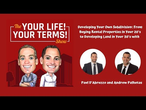 Developing Your Own Subdivision with Paul D'Abruzzo & Andrew Palhetas
