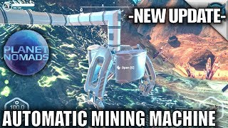 Planet Nomads | Automatic Mining Machine | Let