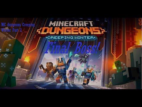 Mc Dungeons Creeping Winter Dlc Part 2-Final Boss! |