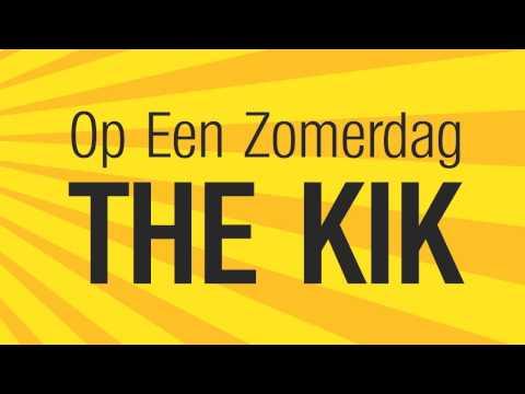 The Kik - Op Een Zomerdag (Bankje In De Zon)