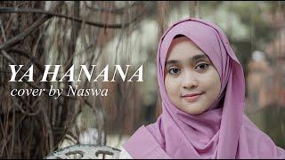 YA HANANA ( Cover by Naswa )
