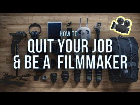 How to QUIT YOUR JOB & be a Filmmaker  🎥 | Real tips you can