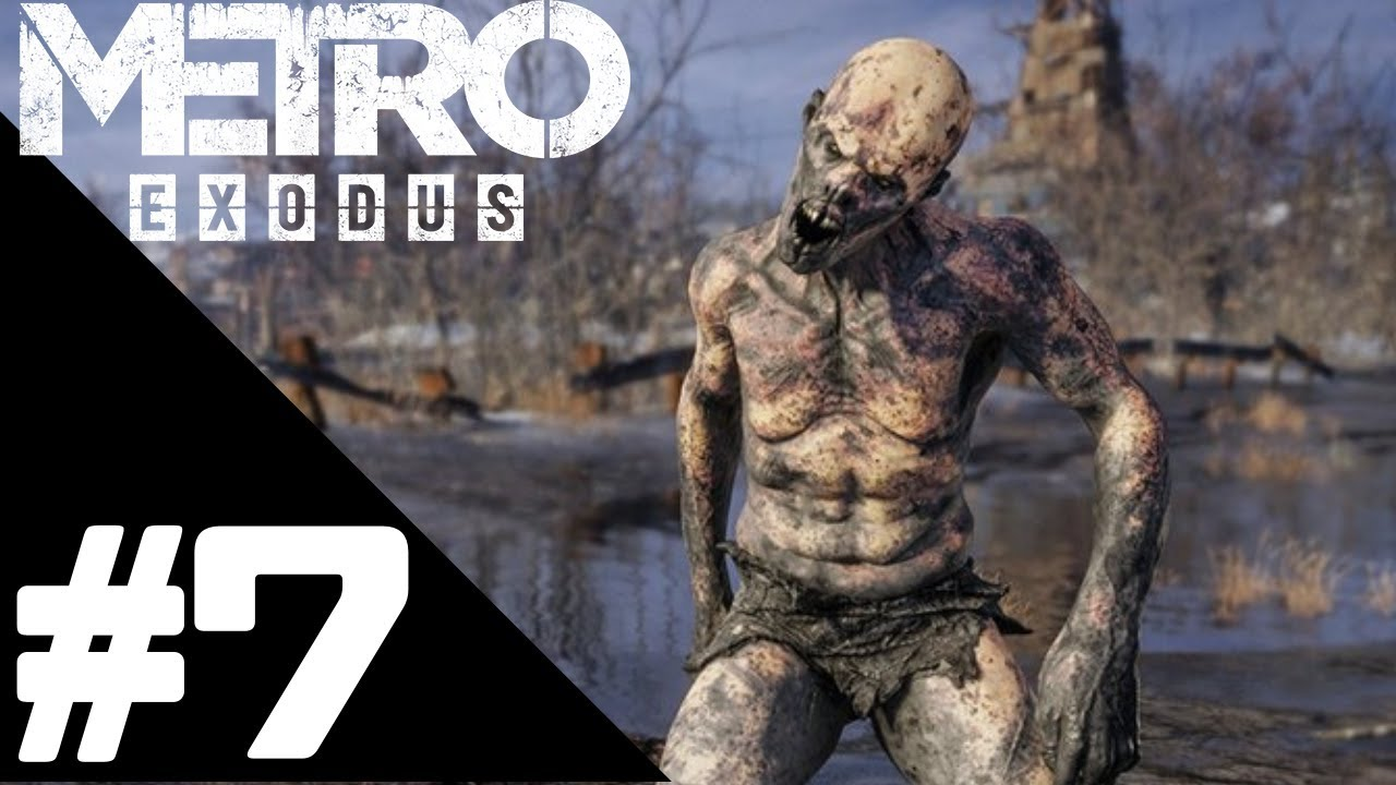 Metro Exodus Walkthrough Gameplay Part 7 – PS4 PRO 1080p Full HD – No Commentary
