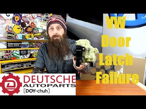 How VW Door Latches Fail~ Video