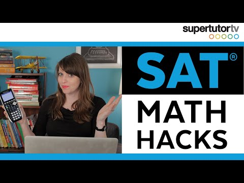 SAT Math Hacks: Tips and Tricks to Destroy the Math Section!