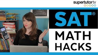 SAT® Math Hacks: Tips and Tricks to Destroy the Math Section!
