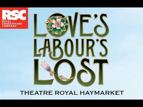Loves Labours Lost  & Cast s  Theatre Royal Haymarket West End London