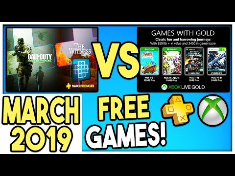 PS+ VS XBOX GAMES WITH GOLD FREE GAMES MARCH 2019 (PS+ MARCH
