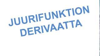 Juurifunktion derivaatta