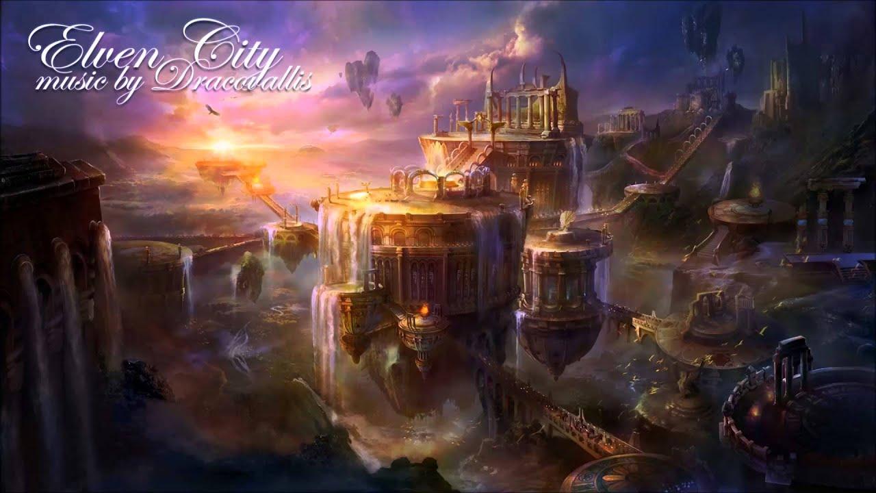 Dracovallis elven city epic fantasy adventure music youtube