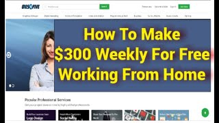 How to make $300 weekly for free working from home - money online