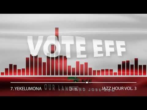 EFF Album: 7. YEKELUMONA