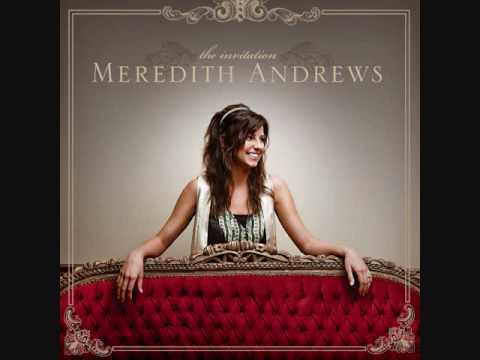 Meredith Andrews - Draw Me Nearer