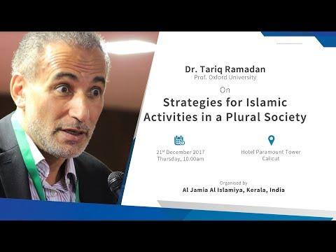 Dr. Tariq Ramadan (Prof. Oxford University) on Strategies for Islamic Activities in a Plural Society