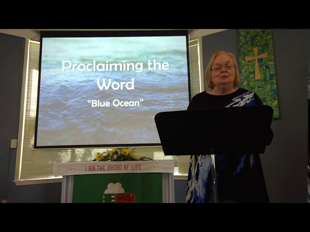 "August 9, 2020 ~ Rev. Julia Price ~ ""Blue Ocean"""