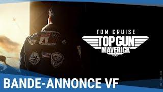 TOP GUN : MAVERICK - Bande-annonce officielle VF [Au cinéma été 2020]