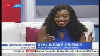 Real and fake friends, how to secure genuine friendships and spot fake ones | Part 2