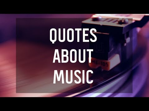 Quotes About Music Youtube