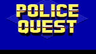 Police Quest (EGA) - E1 - The First Patrol (Walkthrough with Commentary)