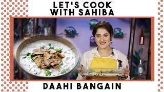 Dahi Baingan Recipe | Sahiba's Kitchen |  Sahiba Rambo | Jan Rambo | Lifestyle With Sahiba