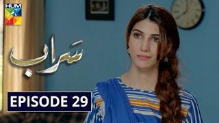 Saraab Episode 29 HUM TV Drama 4 March 2021