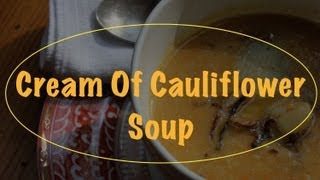 Cream Of Cauliflower Soup Vegan Recipe