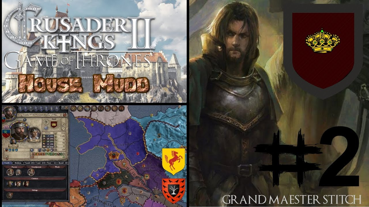 CK2 Game of Thrones | House Mudd #2 The Hammer of Justice