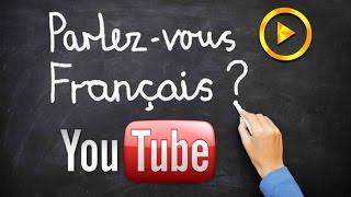أفضل 10 قنوات على اليوتيوب لتعلّم اللغة الفرنسية