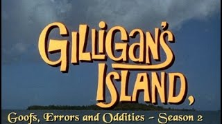 Gilligan's Island - Goofs, Errors, and Oddities Season 2