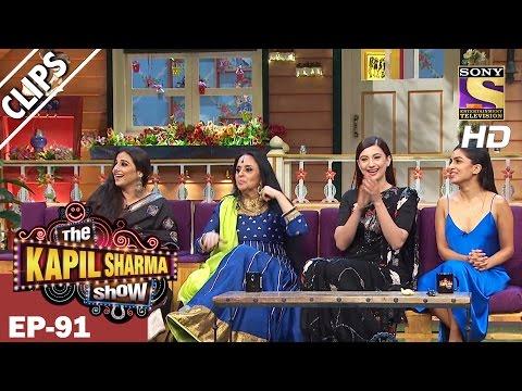 Kapil with Vidya Balan, Gauhar Khan & Ila Arun-The Kapil Sharma Show - 19th Mar 2017