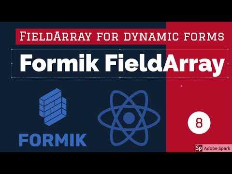 React Formik FieldArray Dynamic Forms Part 2 #10
