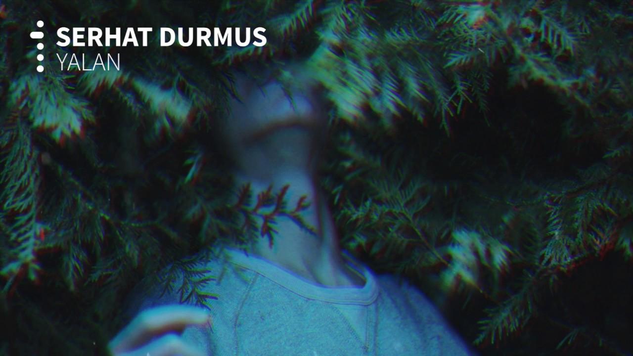Serhat Durmus - Yalan (ft. Ecem Telli)