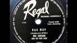"Doc Sausage & His Mad Lads ""Rag Mop"", 1950"