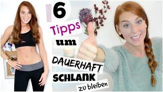 ERFOLGREICH ABNEHMEN + DAUERHAFT SCHLANK BLEIBEN - 6 TIPPS Thumbnail