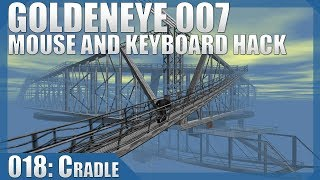 🔴 GoldenEye 007: 00 Agent/Mouse Hack #18 — Cradle