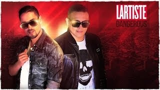 Dj Hamida Feat. Lartiste - Dangerous (Son Officiel)