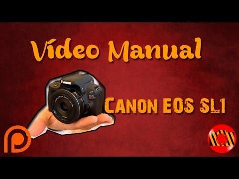 Vídeo manual - Canon EOS SL1 (Português br)