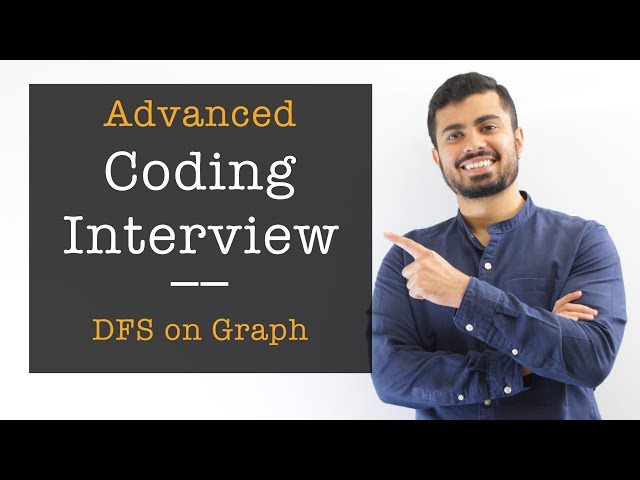 Coding Interview Question with Graphs: Depth First Search