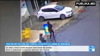 ATENTAT TERORIST comis de femei în Istanbul. Au atacat un post de poliţie