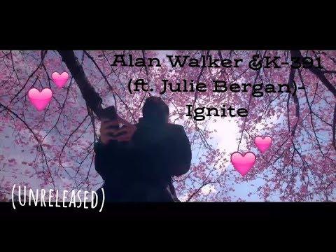 Alan Walker & K-391 (ft. Julie Bergan)- Ignite (Unreleased)