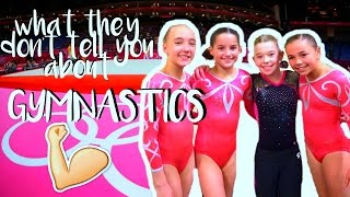 What they DON'T tell you about Gymnastics! / Grace Ann