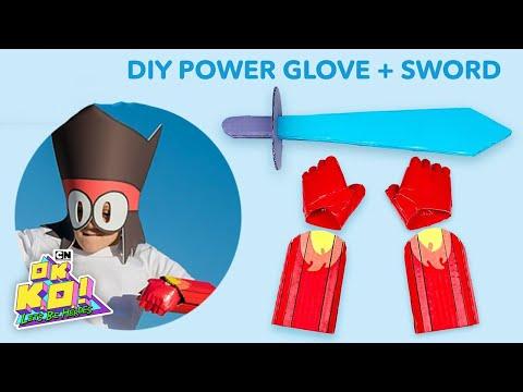 DIY | OK K.O. Power Punch Glove and Laser Sword | LETS' BUILD