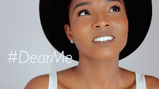 #DearMe | Advice to my Future Self