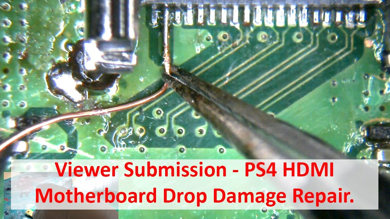 Viewer's Console - PS4 HDMI Motherboard Drop Damage Repair