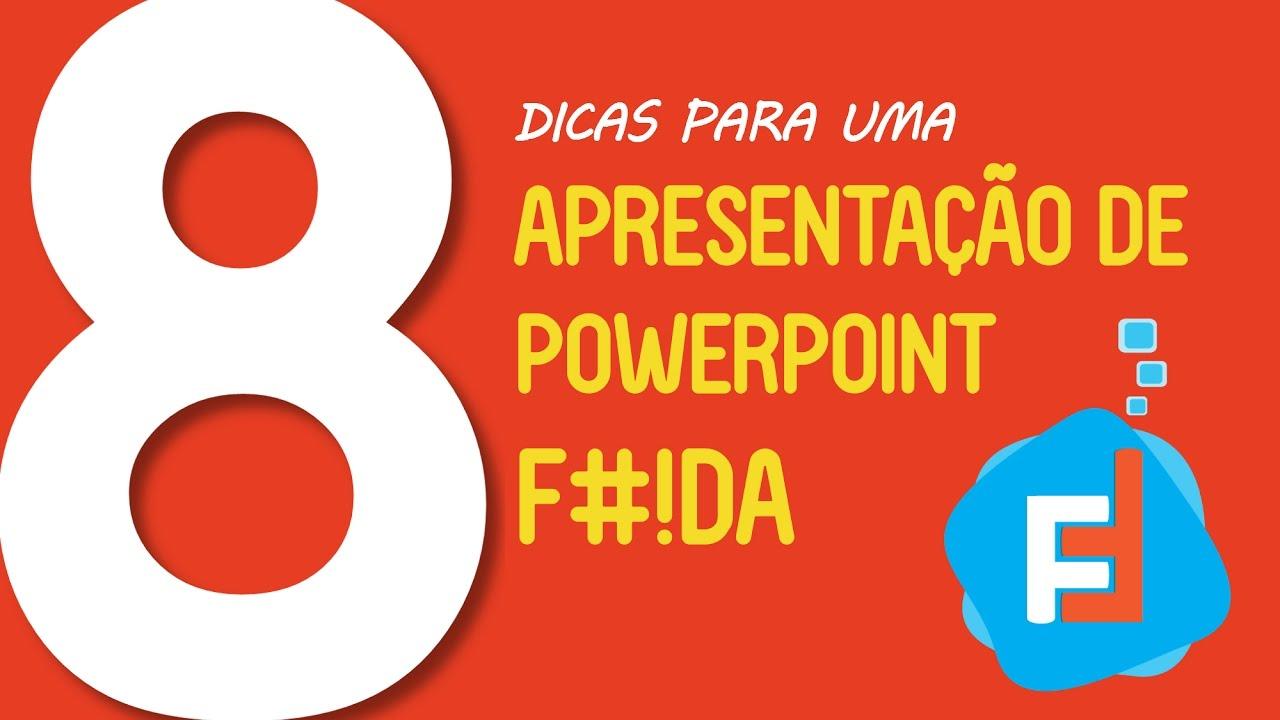 a75f737be7204 8 Dicas para uma Apresentação de PowerPoint F !DA - YouTube