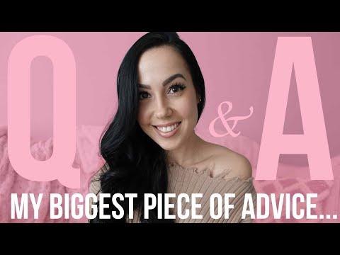 My Biggest Piece of Advice! - Q&A