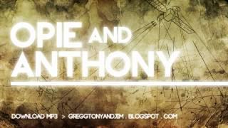 Opie & Anthony :: 2012-09-12 (September 12 2012)