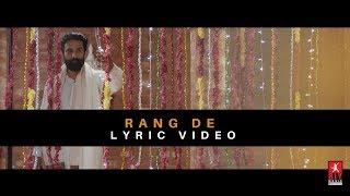 Rang De | Lyric  | BIY Music