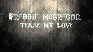 Freddie McGregor - Tease my love.wmv