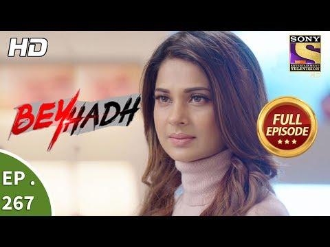 Beyhadh - बेहद - Ep 267 - Full Episode - 19th October, 2017